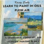 Learn to Paint in Oils - Volume 1