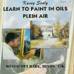 Learn to Paint in Oils - Volume 3
